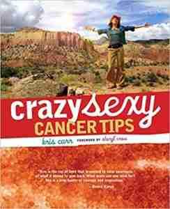 Crazy Sexy Cancer