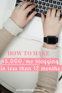 How To Make $5,000 a month blogging in less than 12 months