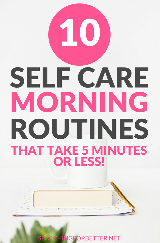 5 Minute #Selfcare Routines To Start Your #Morning. These simple #ideas for the morning are great for busy #women. They're simple activities can be done in less than 5 minutes and are a super #healthy way to kick start the day and manage stress! #selflove #healthylifestyle #lifestyle #happy #wellness #mind #body #mindset