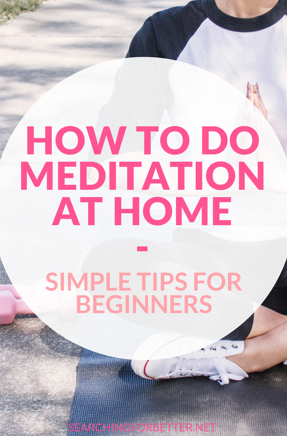 These #tips are great for beginners who want to learn #mediation at #home. Practice finding your #calm and decrease #stress with these simple ways to start meditating. #mind #healthylifestyle #healthy #wellness #peace