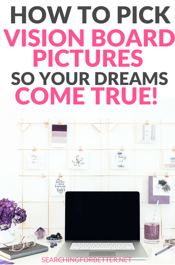 Great #tips and ideas on how to pick vision board images so that your dreams & goals come true! These tips are SO helpful for creating the ultimate DIY dream board. It has an inspiring example of how picking the right images is important especially when it comes to the law of attraction! #goalsetting #dreams #mindset #bossbabe #momboss #visionboard