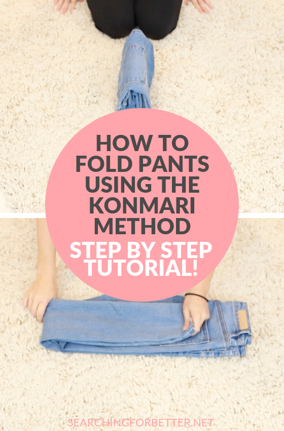 How To Fold Pants Using The Konmari Method. This step by step tutorial is a great way to practice folding pants to save space. Learn how to organize your drawers and storage the Konmari way! It's a great way to fold clothes and keep your space neat tidy and LESS overwhelming #konmari #mariekondo #tidying #declutter #organizing #clothes #folding #healthylifestyle #wellness