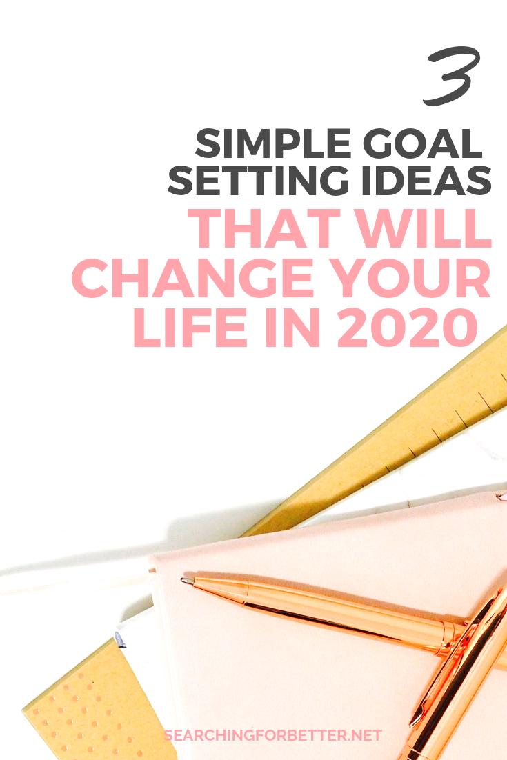 3 Goal Setting Ideas To Change Your Life In 2020. Need inspiration for goal ideas for 2020? Before you set your goals list whether its for right now or the new year, these tips are great! They helped motivate me to create the life I've always dreamed of. #goals #goalsetting #motivation #2020 #newyearsresolutions