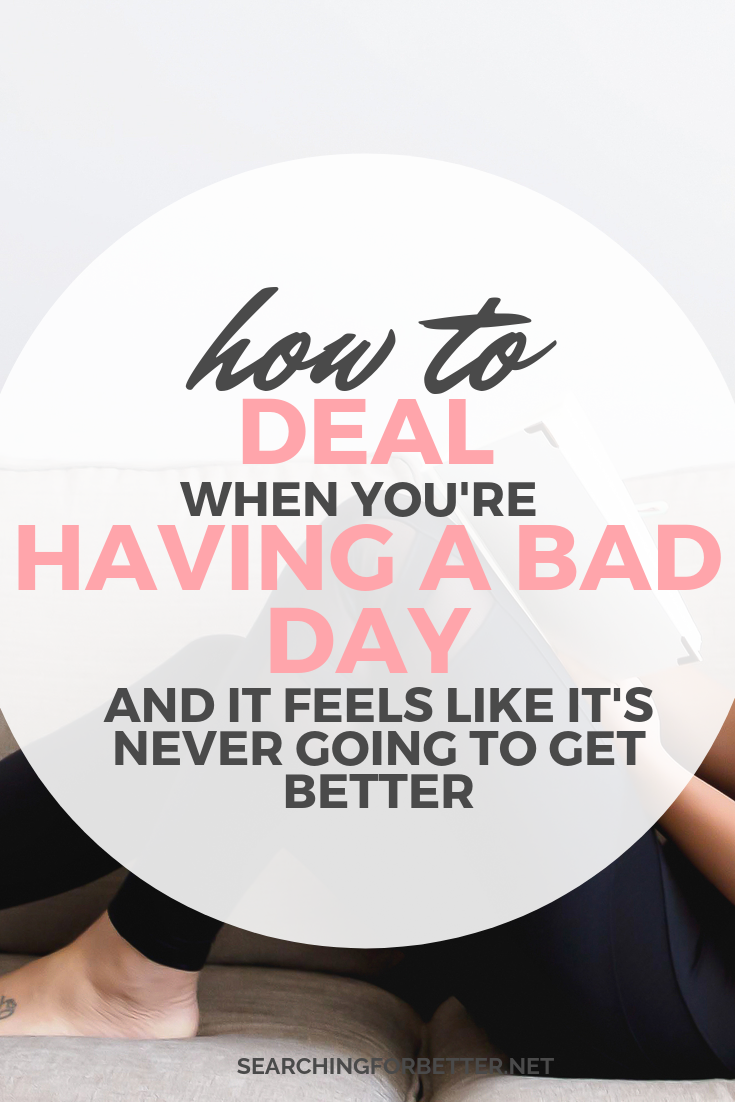 What To Do When You're Having A Bad Day. These tips are for when you're having a bad day and you feel like it's never going to change. Inspired by my really bad day yesterday, this episode is all about how to take care of yourself and show yourself #selflove and compassion on a bad day. I also go through the things I do to make the next day better and make sure I start the next day with a better mindset. #mentalhealth #wellness #mindset #personal development