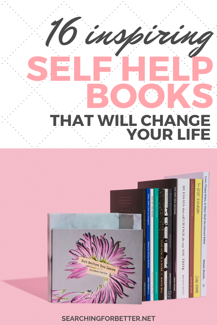 16 Inspirational & Life Changing Self Help Books For 2020. These personal development books are great to add to your reading list. They're life changing reads for women of any age. They can help with motivation, relationships and money. Whether you're a mom, or a teen, these non fiction and spiritual reads can help! #read #reading #book #booklists #personaldevelopment #selfhelp #health #mindset #mind