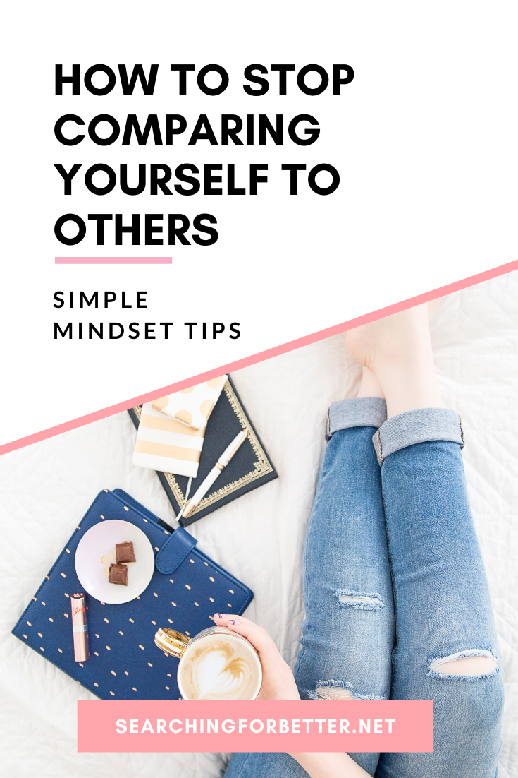 How To Stop Comparing Your Life To Others. These simple mindset tips are great to help you stop comparing your life to others and develop a healthier mindset. It helps us learn how we can be better for ourselves and not compare our lives to others. #mindset #mindsettips