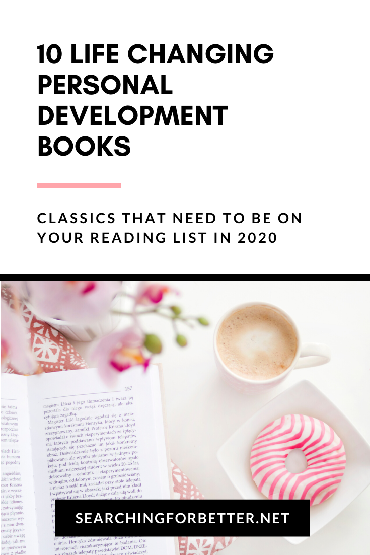 10 Best Classic Self Help Books To Change Your Life. These personal development books are life changing classics that need to be on your reading list. They are the best books for motivation and mindset. #books #selfhelp #personaldevelopment