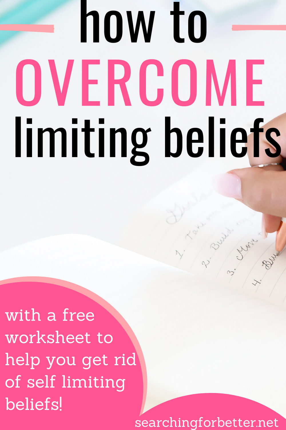 How To Overcome Limiting Beliefs. Self limiting beliefs are really common and can stop us living our best life and even getting the type of money we want to earn! In this post I show you a simple exercise with a free worksheet on how to get rid of limiting beliefs.