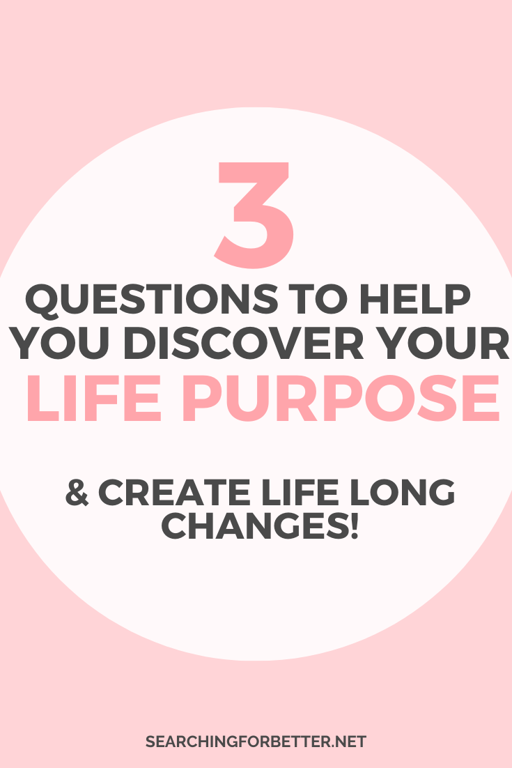 3 Questions To Ask Yourself To Discover Your Life Purpose. This episode goes through how to find your life purpose with these simple but empowering questions. They will help you to answer that life long question of what is my life purpose.