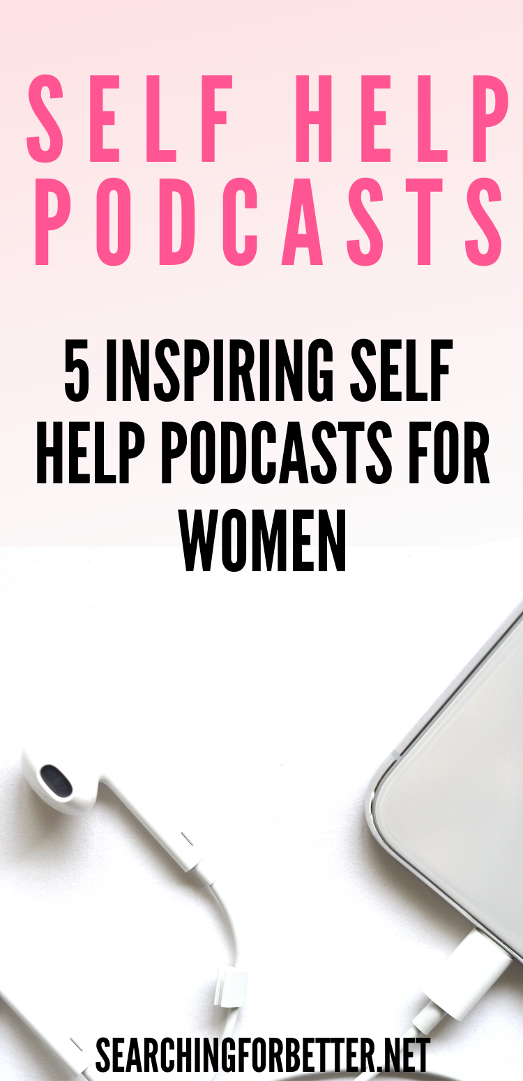5 Inspiring Self Help Podcasts For Women. These are the best self help podcasts for personal development for any women including women in their 20s, women in their 30s and women in their 40s. They're full of good advice and positive vibes (ps. they're also kinda funny). So if you're looking for motivational self help podcasts then definitely check out these 5 amazing women right here!