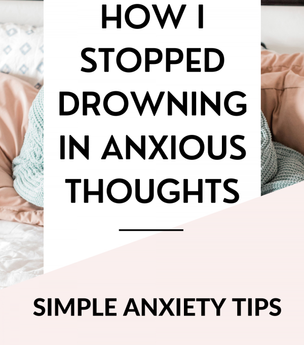 drowned in anxious thoughts