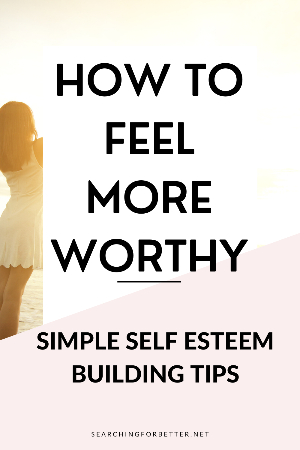 how to feel more worthy 1